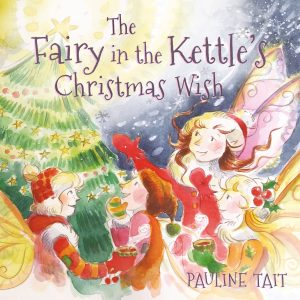 Children's Books - The Fairy in the Kettle's Christmas Wish cover image